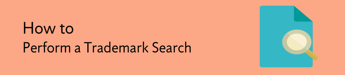how-to-perform-a-trademark-search (1)