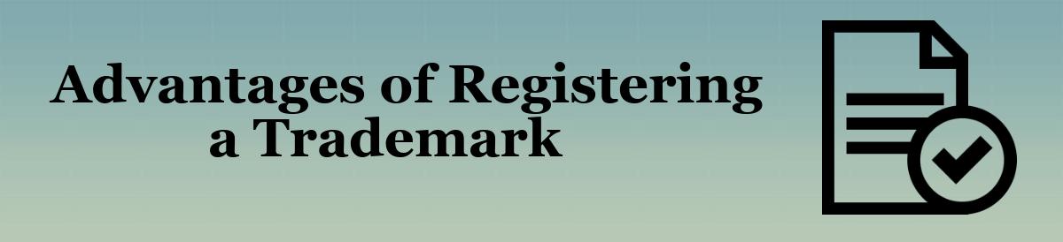 advantages of registering a trademark