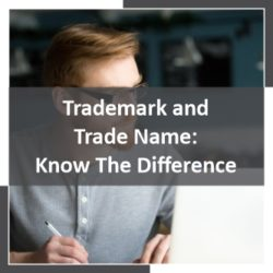 Trademark and Trade Name Know The Difference
